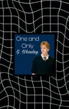 One and Only // G. Weasley by Kayka-Weasley