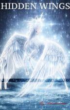 Hidden Wings - Part II [STILL CONTINUING] by Amsrarsma