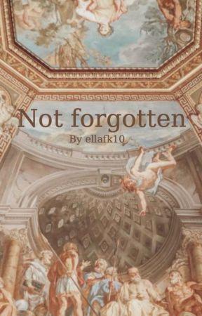 Not forgotten by ellafk10