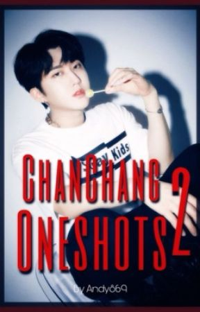 ChanChang Oneshots 2 by Andy869