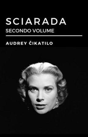 Sciarada | Volume 2 by GiovanniLaddaga