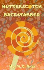 Butterscotch Backstabber by mcandr1