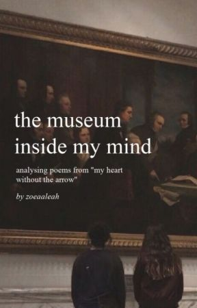the museum in my mind by zoeaaleah