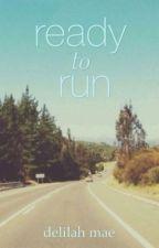 Ready To Run // h.s by _HakunaMatata_