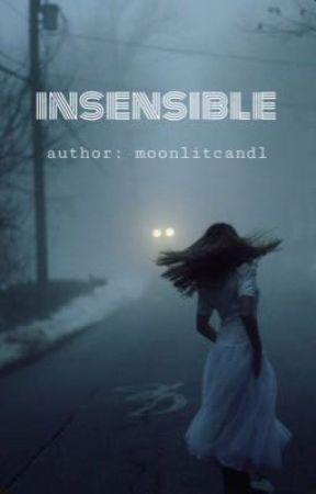Insensible 1 by moonlitcandl
