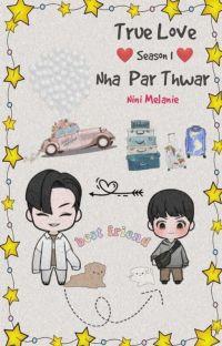 True Love (Season-1)  Nha Par Thwar  (Completed) cover