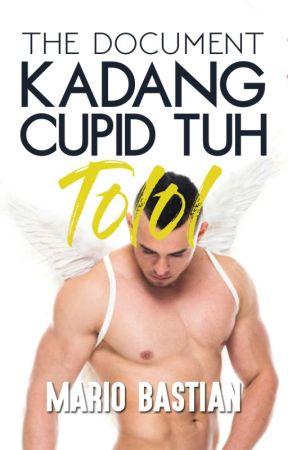 """Kadang Cupid Tuh Tolol """"The Document"""" #2 by maaariobaaastian"""
