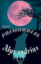 TSL BOOK 2: THE PRIMORDIAL ALYXANDRIUS ni Jinalla