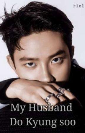 My Husband Do Kyungsoo by reallyluvs