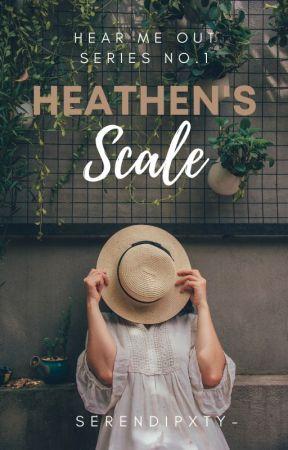Heathen's Scale (Hear Me Out Series #1) by serendipxty-