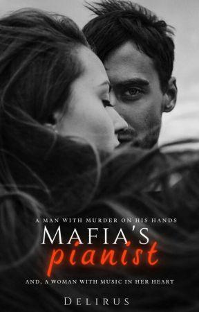 MAFIA'S PIANIST  by Delirus