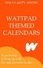 Wattpad Themed Calendars by Singularity_Writes