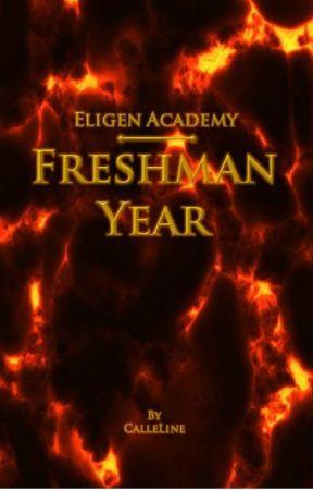 Eligen Academy: Freshman Year by Calleline