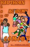 Hawthorn Academy ; Land of Comedy cover