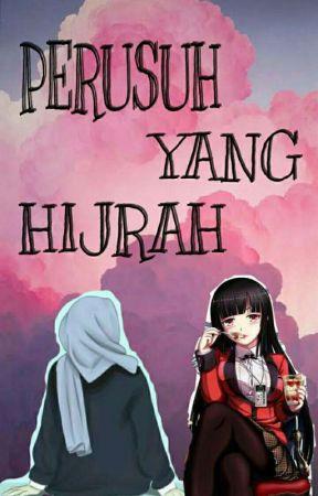 Perusuh Yang Hijrah [On Hiatus] by grhrqn