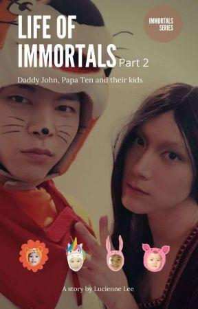 Life of Immortals pt.2 [JohnTen] by luinwonderland_