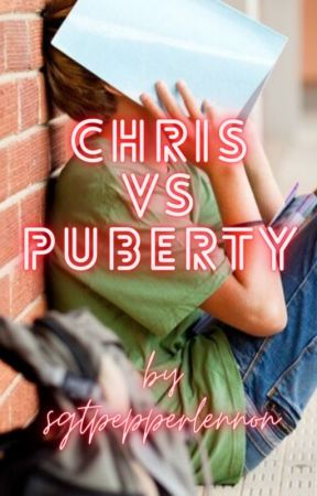 Chris vs Puberty by sgtpepperlennon9