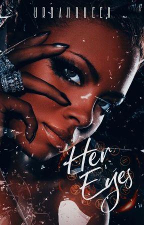 Her Eyes by UrbanQueen