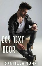 Boy Next Door [Completed✔] by Jana-writes64