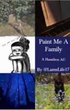 Paint Me A Family by LamsLife17