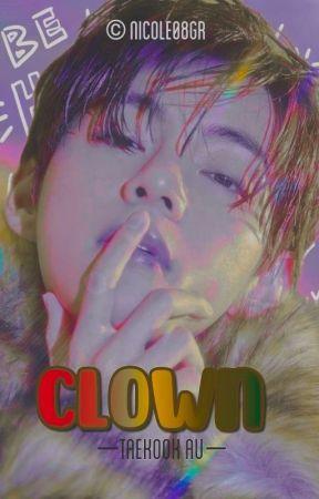 || Clown || Taekook - AU  by Nicole08GR