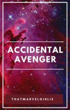 Accidental Avenger by ThatMarvelGirl12