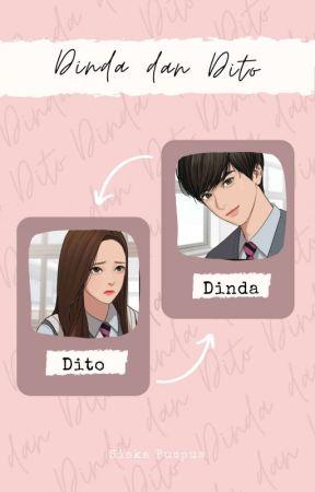Dinda dan Dito [END]✓ by Siskapuspus