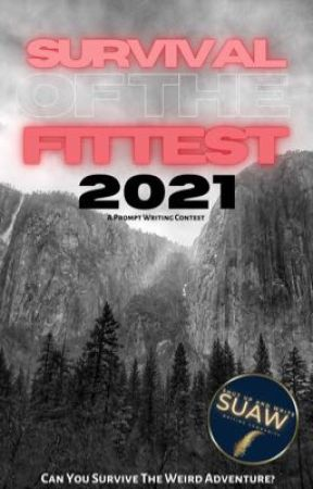 Survival of the Fittest 2021 by ShutUpAndWriteClub