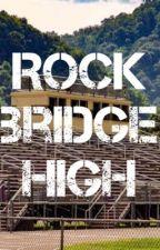 ROCKBRIDGE HIGH by Shrikewolf