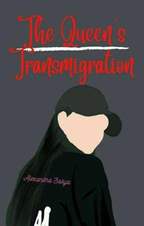 The Queen's Transmigration by alexandrasasya