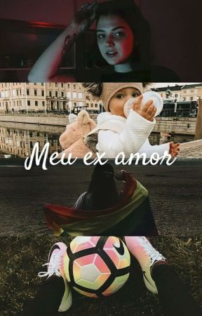 Meu ex amor   Gilary  by EduardaSilvax