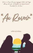 Au Revoir by terdekap_