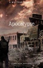 Apocalypse | Dutch | Original | LilPotato_Official | door EdenScherpereel2007