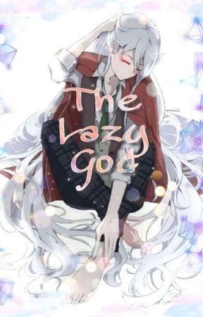 The Lazy God {BL} by Cielo_Caldo27