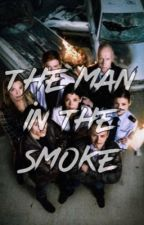 The Man in the Smoke by Ninka_piszcor