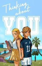 Breath of the Wild College AU fanfic │Thinking About You by Finnclarkson