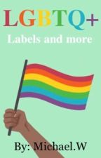 LGBTQ+: Labels and more by Freakylicious-
