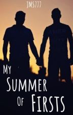 My Summer of Firsts by jms777