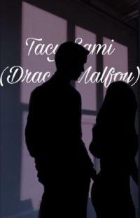 Tacy Sami - (draco malfoy) cover