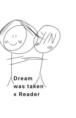 ~Dreamwastaken x Reader (very sad)~ by daqling002
