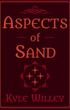 Aspects of Sand (Camp NaNo) by KyleWilley