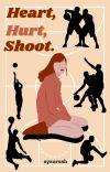 Heart, Hurt, Shoot cover