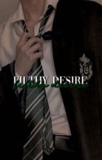 filthy desire   draco malfoy smut by dirtyfictions_
