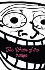 The Wrath of the Trollge by hgrt9wo