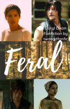 Feral by twdeadfanfic