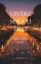 Vivere Solari Frei by HalSyne