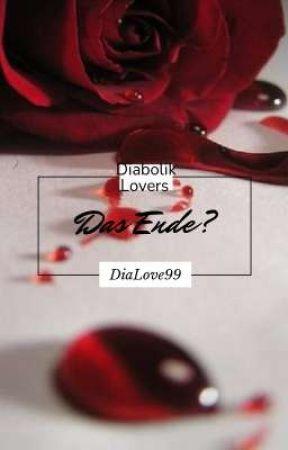 Diabolik Lovers: Das Ende? by DiaLove99