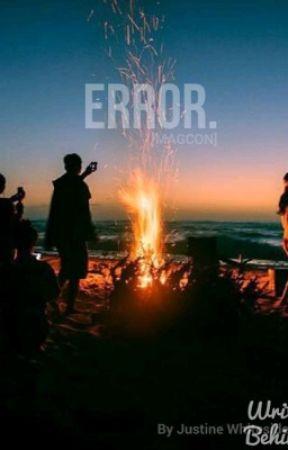 Error. [Magcon] by enitsujrth