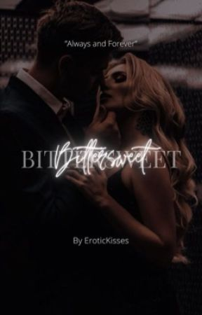 𝐁𝐢𝐭𝐭𝐞𝐫𝐬𝐰𝐞𝐞𝐭 | 18+ by EroticKisses