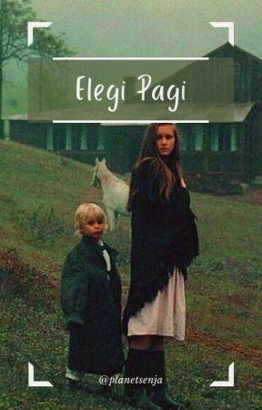 Elegi Pagi by planetsenja